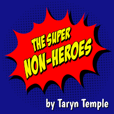 The Super Non-Heroes