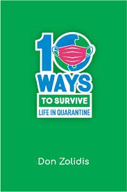 10 Ways to Survive Quarantine